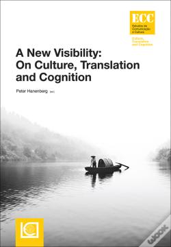 Wook.pt - A New Visibility: On Culture, Translation and Cognition