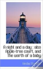 A Night And A Day : Also Apple-Tree Cour