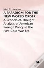 A Paradigm For The New World Order