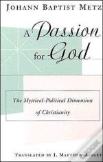 A Passion For God