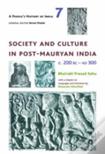A People'S History Of India 7 - Society And Culture In Post-Mauryan India, C. 200 Bc-Ad 300