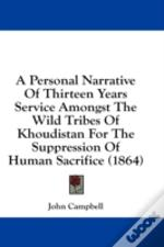 A Personal Narrative Of Thirteen Years S