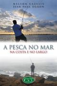 A Pesca no Mar, na Costa e no Largo