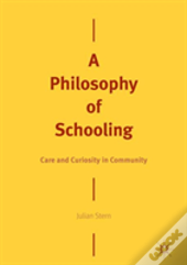 A Philosophy Of Schooling