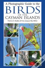 A Photogrpahic Guide To The Birds Of The Cayman Islands