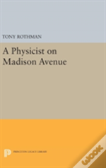A Physicist On Madison Avenue