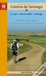 A Pilgrim'S Guide To The Camino De Santiago (Camino Frances)