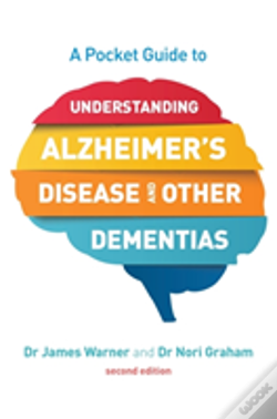 Wook.pt - A Pocket Guide To Understanding Alzheimer'S Disease And Other Dementias, Second Edition