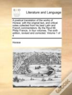A Poetical Translation Of The Works Of H