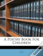 A Poetry Book For Children
