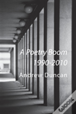 A Poetry Boom 1990-2010