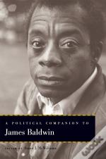 A Political Companion To James Baldwin