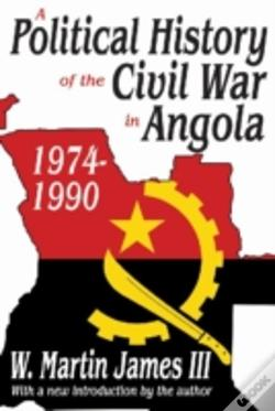 Wook.pt - A Political History Of The Civil War In Angola, 1974-1990