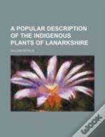 A Popular Description Of The Indigenous