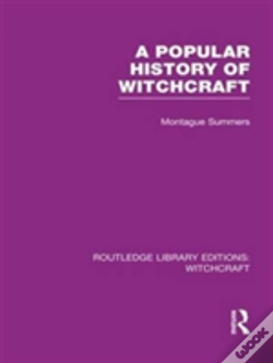 Wook.pt - A Popular History Of Witchcraft