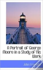 A Portrait Of George Moore In A Study Of