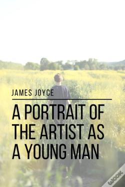 Wook.pt - A Portrait Of The Artist As A Young Man