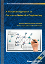 A Practical Approach To Corporate Networks Engineering