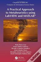 A Practical Approach To Metaheuristics Using Labview And Matlab