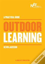 A Practical Guide: Outdoor Learning