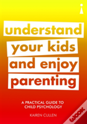 A Practical Guide To Child Psychology