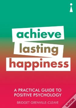 Wook.pt - A Practical Guide To Positive Psychology