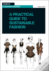 A Practical Guide To Sustainable Fashion