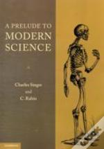 A Prelude To Modern Science