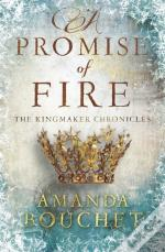 A Promise Of Fire