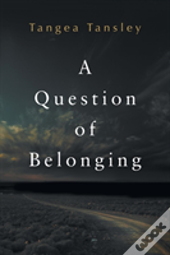 A Question Of Belonging