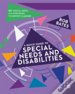A Quick Guide To Special Needs And Disabilities