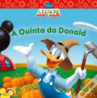 A Quinta do Donald - A Casa do Mickey Mouse