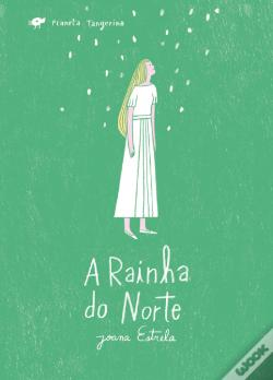 Wook.pt - A Rainha do Norte