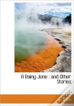 A Rainy June : And Other Stories