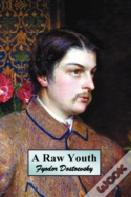 A Raw Youth (Or The Adolescent)