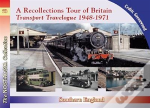 A Recollections Tour Of Britain Eastern England Transport Travelogue
