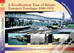 A Recollections Tour Of Britain Transport Travelogue 1948 - 1971 Liverpool And Lancashire