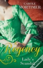 A Regency Lady'S Scandal
