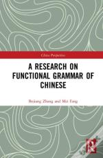 A Research On Functional Grammar Of Chinese