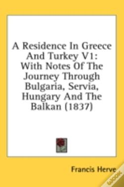 Wook.pt - A Residence In Greece And Turkey V1: Wit