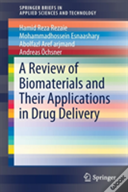 Wook.pt - A Review Of Biomaterials And Their Applications In Drug Delivery