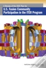 A Review Of The Doe Plan For U.S. Fusion Community Participation In The Iter Program