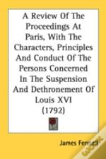A Review Of The Proceedings At Paris, Wi