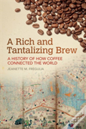 A Rich And Tantalizing Brew