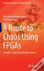 A Route To Chaos Using Fpgas