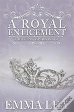 A Royal Enticement