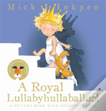 A Royal Lullabyhullaballoo