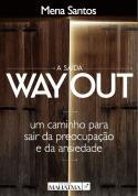 A Saída-Way Out
