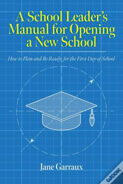 Wook.pt - A School Leaders Manual For Opening A New School