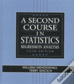A Second Course In Statistics